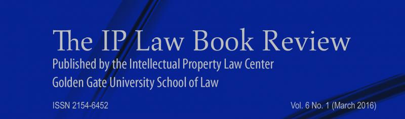 IP Law Book Review Vol. 6 No. 1 Header March 2016
