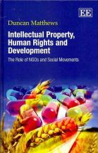 Intellectual Property, Human Rights and Development